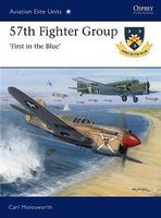 Osprey-Publishing Aviation Elite - 57th Fighter Group 1st in the Blue Military History Book #ae39