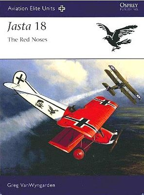 Osprey Publishing Aviation Elite - Jasta 18 Red Noses -- Military History Book -- #ae40