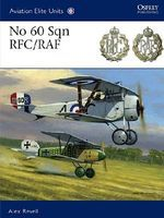 Osprey-Publishing Aviation Elite - No 60 Sqn RFC/RAF Military History Book #ae41