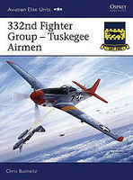 Osprey-Publishing 332nd Fighter Group Tuskegee Airmen Military History Book #aeu24