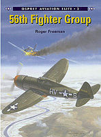 Osprey-Publishing 56th Fighter Group Military History Book #aeu2