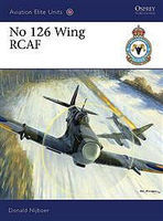 Osprey-Publishing No 126 Wing RCAF Military History Book #aeu35