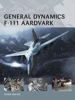 Osprey-Publishing Air Vanguard General Dynamics F111 Aardvark Military History Book #av10