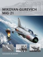 Osprey-Publishing Air Vanguard Mikoyan-Gurevich MiG21 Military History Book #av14