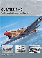 Osprey-Publishing Air Vanguard - Curtiss P-40 Snub-Nosed Kittyhawks & Warhawks Military History Book #avg11