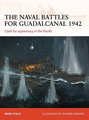Osprey Publishing Campaign - The Naval Battles for Guadalcanal 1942 -- Military History Book -- #c255