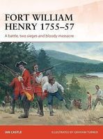 Osprey-Publishing Campaign - Fort William Henry 1757 Military History Book #c260