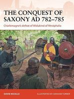 Osprey-Publishing Campaign - The Conquest of Saxony 782-785AD Military History Book #c271