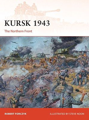 Osprey Publishing Campaign - Kursk 1943 The Northern Front -- Military History Book -- #c272