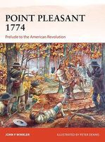 Osprey-Publishing Campaign - Point Pleasant 1774 Prelude to the American Revolution Military History Book #c273