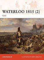 Osprey-Publishing Campaign - Waterloo 1815 (2) Ligny Military History Book #c277