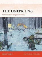 Osprey-Publishing Campaign- The Dnepr 1943 Hitlers Eastern Rampart Crumbles Military History Book #c291