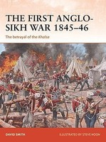 Osprey-Publishing Campaign- The First Anglo-Sikh War 1845-46 The Betrayal of the Khalsa