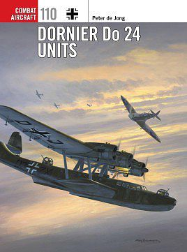 Osprey-Publishing Combat Aircraft - Dornier Do24 Units Military History Book #ca110