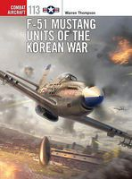 Osprey-Publishing Combat Aircraft- F51 Mustang Units of the Korean War Military History Book #ca113