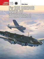 Osprey-Publishing Combat Aircraft Fw200 Condor Units of WWII Military History Book #ca115