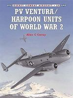 Osprey-Publishing Combat Aircraft PV Ventura/ Harpoon Units of WWII Military History Book #ca34