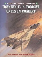 Osprey-Publishing Combat Aircraft - Iranian F14 Tomcat Units in Combat Military History Book #ca49