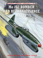 Osprey-Publishing Combat Aircraft - Me262 Bomber & Reconnaissance Units Military History Book #ca83