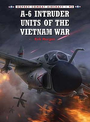 Osprey Publishing Combat Aircraft - A6 Intruder Units of the Vietnam War -- Military History Book -- #ca93
