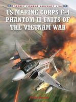 Osprey-Publishing US Marine Corps F4 Phantom II Units of the Vietnam War Military History Book #ca94