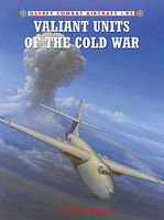 Osprey-Publishing Combat Aircraft - Valiant Units of the Cold War Military History Book #ca95