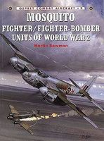 Osprey-Publishing Combat Aircraft - Mosquito Fighter/Fighter Bomber Units of WWII Military History Book #ca9