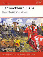 Bannockburn 1314 Robert Bruce's Great Victory Military History Book #cam102