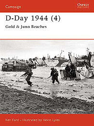Osprey Publishing D-Day 1944 (4) Gold & Juno Beaches -- Military History Book -- #cam112