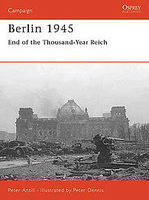 Osprey-Publishing Berlin 1945 Military History Book #cam159