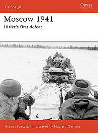 Osprey Publishing Moscow 1941 -- Military History Book -- #cam167