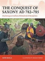Osprey-Publishing The Conquest of Saxony AD 782-785 Military History Book #cam271