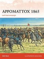 Osprey-Publishing Appomattox 1865 Military History Book #cam279