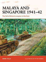 Malaya & Singapore 1941-42 Military History Book #cam300