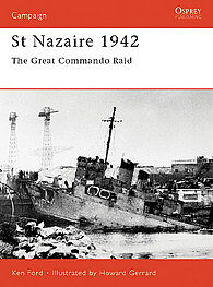 Osprey Publishing St Nazaire 1942 -- Military History Book -- #cam92