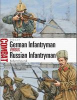 Osprey-Publishing Combat German Infantryman vs Russian Infantryman 1914-15 Military History Book #cbt11
