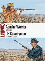 Osprey-Publishing Apache Vs US Cavalryman Military History Book #cbt19