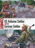 Osprey-Publishing US Airbrne Soldr vs German Sld