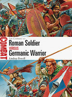 Osprey-Publishing Combat Roman Soldier vs Germanic Warrior 1st Century AD Military History Book #cbt6