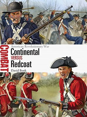 Osprey Publishing Combat American Revolutionary War Continental vs Redcoat -- Military History Book -- #cbt9
