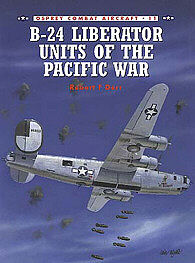 Osprey Publishing B-24 Units of Pacific War -- Military History Book -- #com11