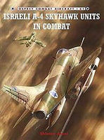 Osprey-Publishing Israeli A-4 Skyhawk Units in Combat Military History Book #com81
