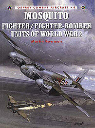 Osprey-Publishing Mosquito Fighter/Bomber WWII Military History Book #com9