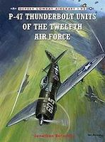 Osprey-Publishing P-47 Thunderbolt Units of the 12th Air Force Military History Book #com92