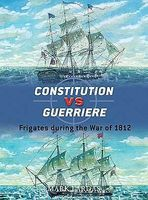 Osprey-Publishing Constitution vs Guerriere Frigates During the War of 1812 Military History Book #d19
