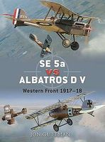 Osprey-Publishing SE5a vs Albatros D V Western Front 1917-18 Military History Book #d20
