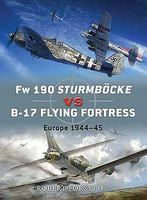 Osprey-Publishing Fw190 Sturmbocke vs B17 Flying Fortress Europe 1944-45 Military History Book #d24