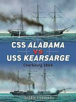Osprey-Publishing CSS Alabama vs USS Kearsarge Cherbourg 1864 Military History Book #d40