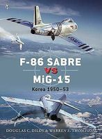 Osprey-Publishing F86 Sabre vs MiG15 Military History Book #d50
