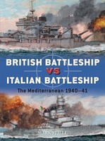 Osprey-Publishing British Battleship vs Italian Battleship